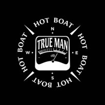 True Man Hot Boat